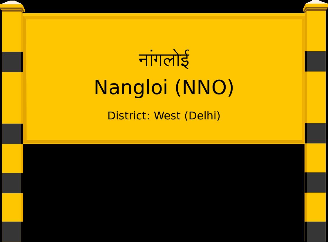 Nangloi (NNO) Railway Station