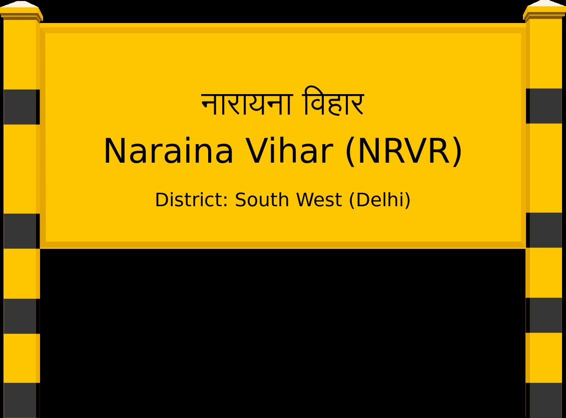 Naraina Vihar (NRVR) Railway Station