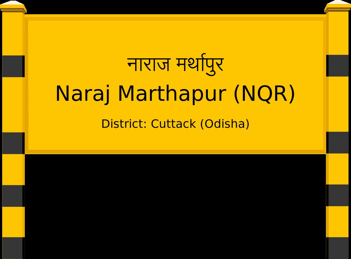 Naraj Marthapur (NQR) Railway Station