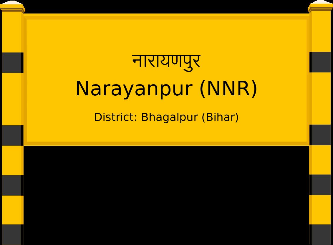 Narayanpur (NNR) Railway Station