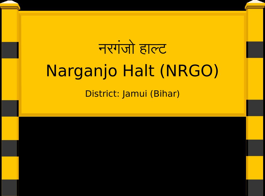 Narganjo Halt (NRGO) Railway Station
