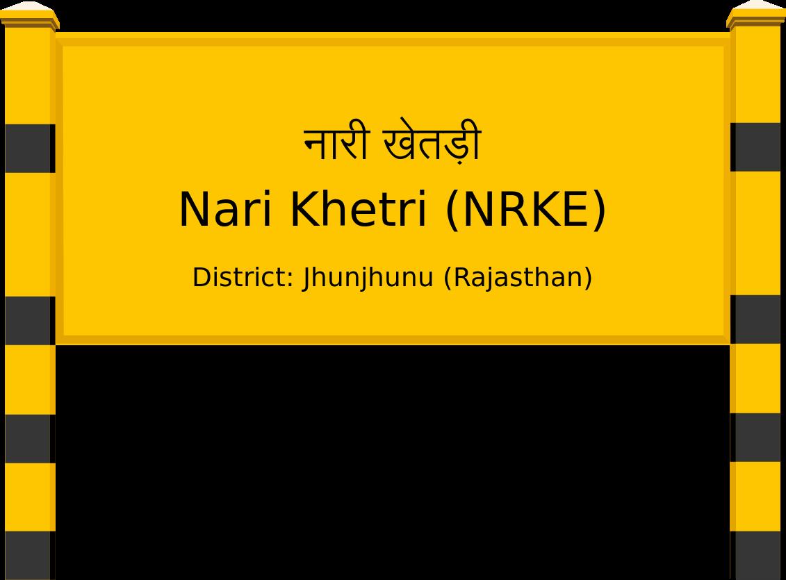 Nari Khetri (NRKE) Railway Station