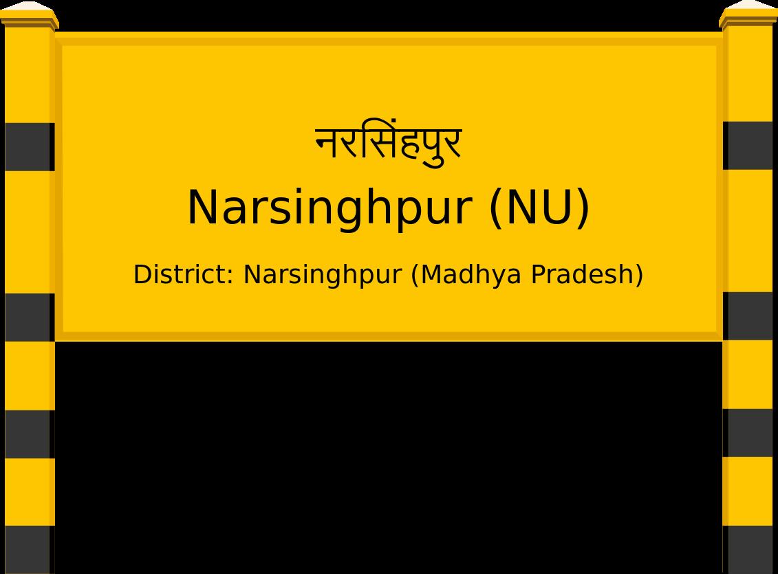 Narsinghpur (NU) Railway Station