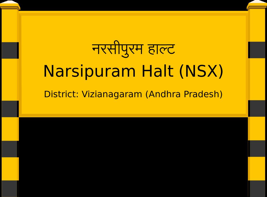 Narsipuram Halt (NSX) Railway Station