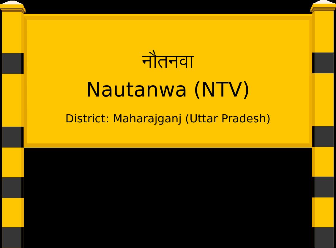 Nautanwa (NTV) Railway Station