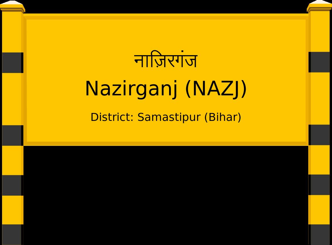 Nazirganj (NAZJ) Railway Station