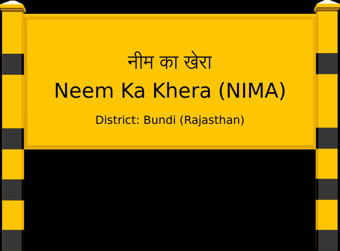 Neem Ka Khera (NIMA) Railway Station