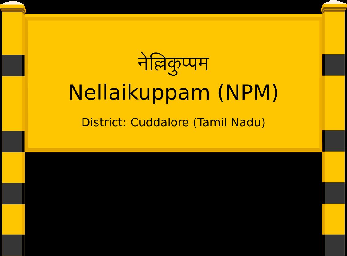 Nellaikuppam (NPM) Railway Station