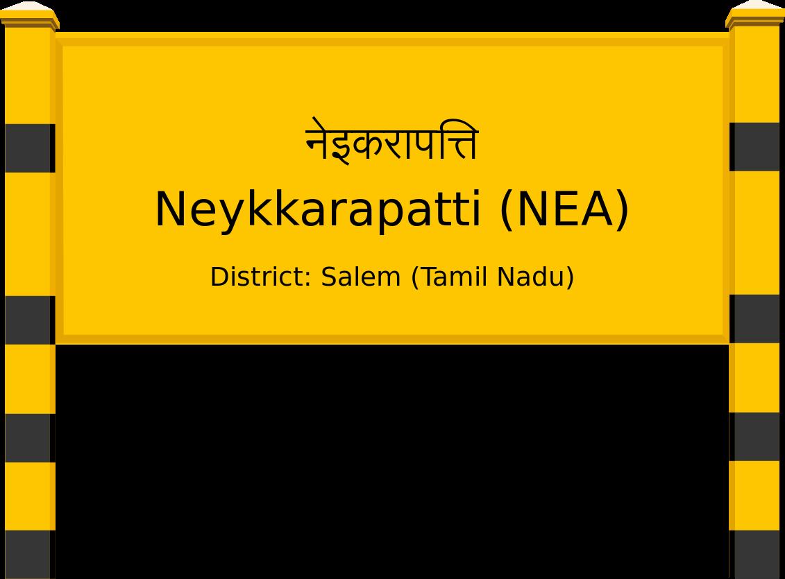 Neykkarapatti (NEA) Railway Station