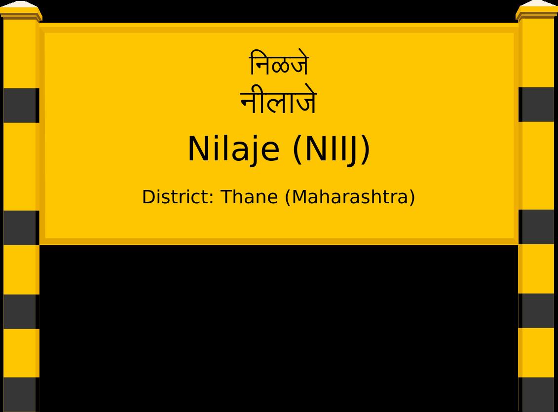 Nilaje (NIIJ) Railway Station