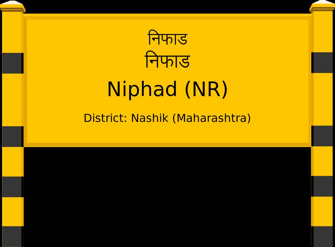 Niphad (NR) Railway Station