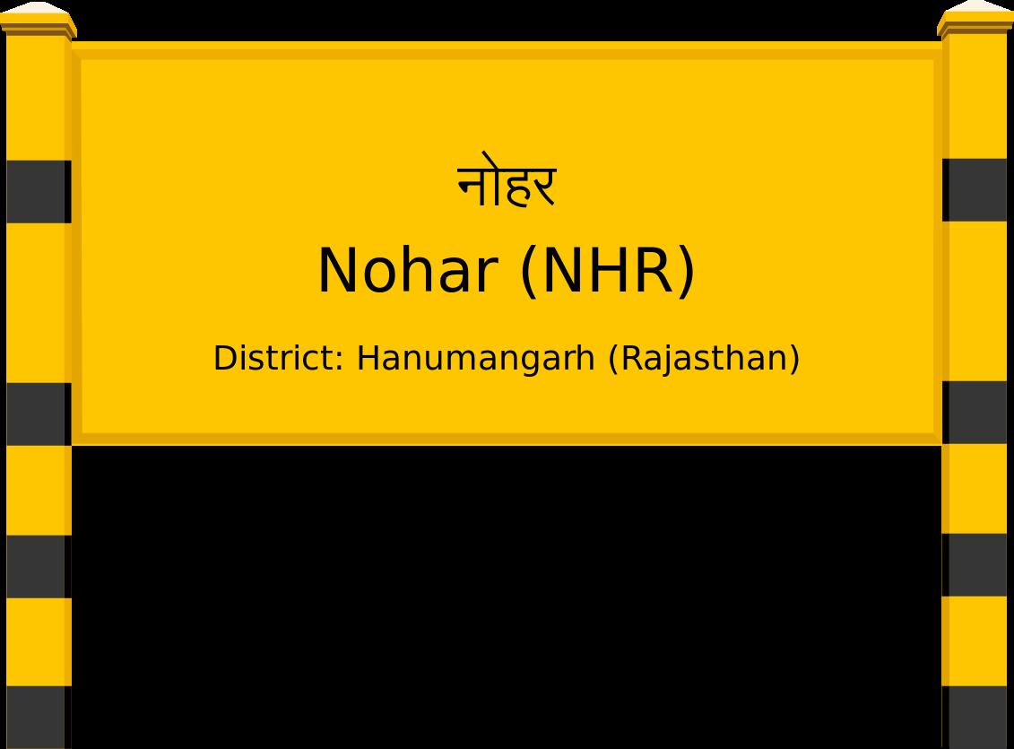 Nohar (NHR) Railway Station
