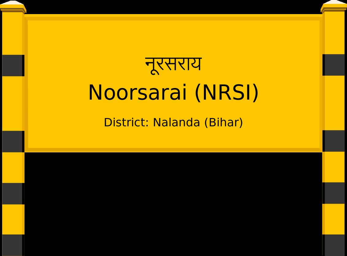 Noorsarai (NRSI) Railway Station
