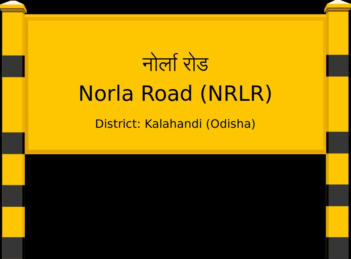 Norla Road (NRLR) Railway Station