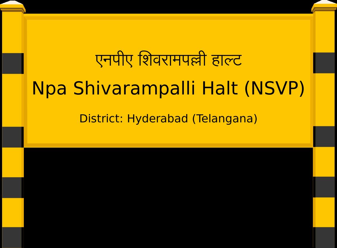 Npa Shivarampalli Halt (NSVP) Railway Station
