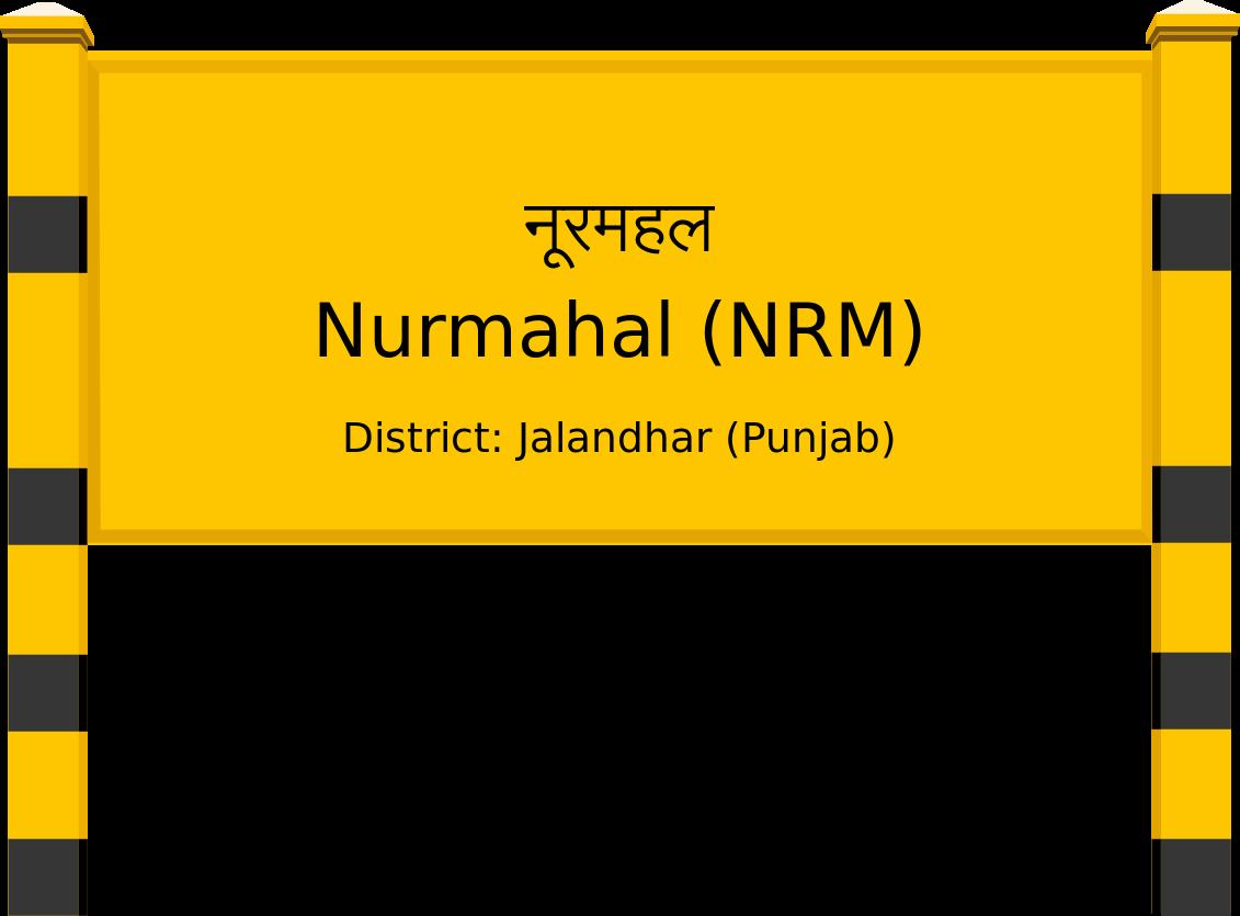 Nurmahal (NRM) Railway Station