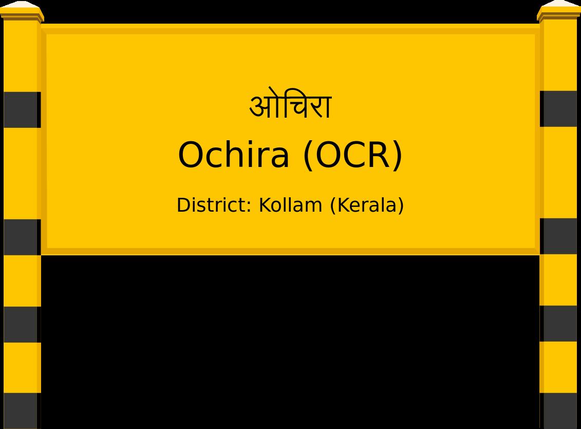 Ochira (OCR) Railway Station