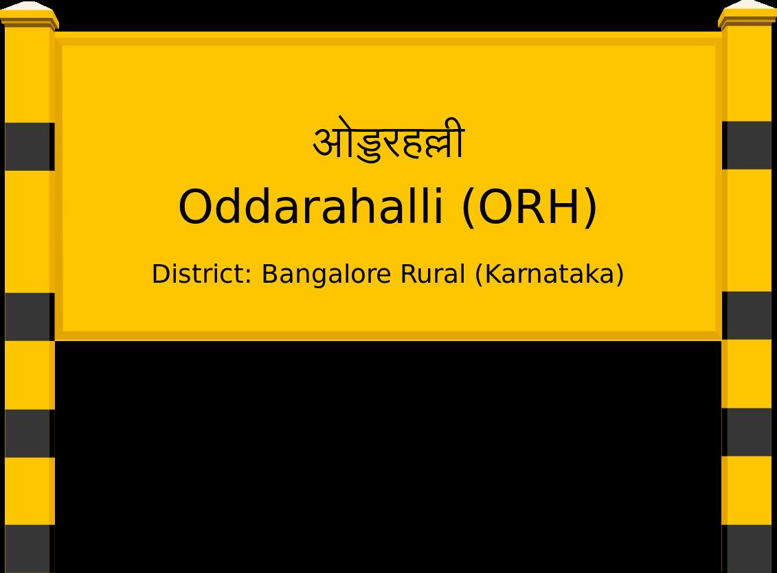 Oddarahalli (ORH) Railway Station