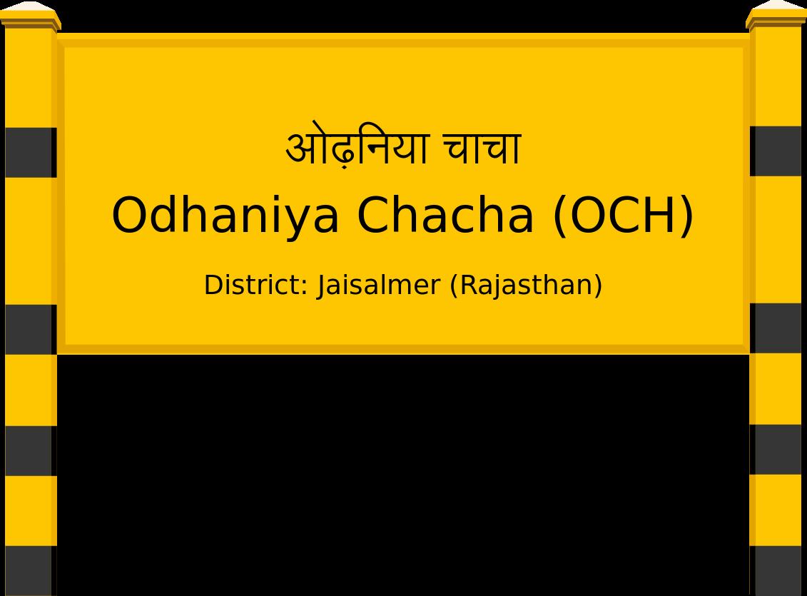 Odhaniya Chacha (OCH) Railway Station