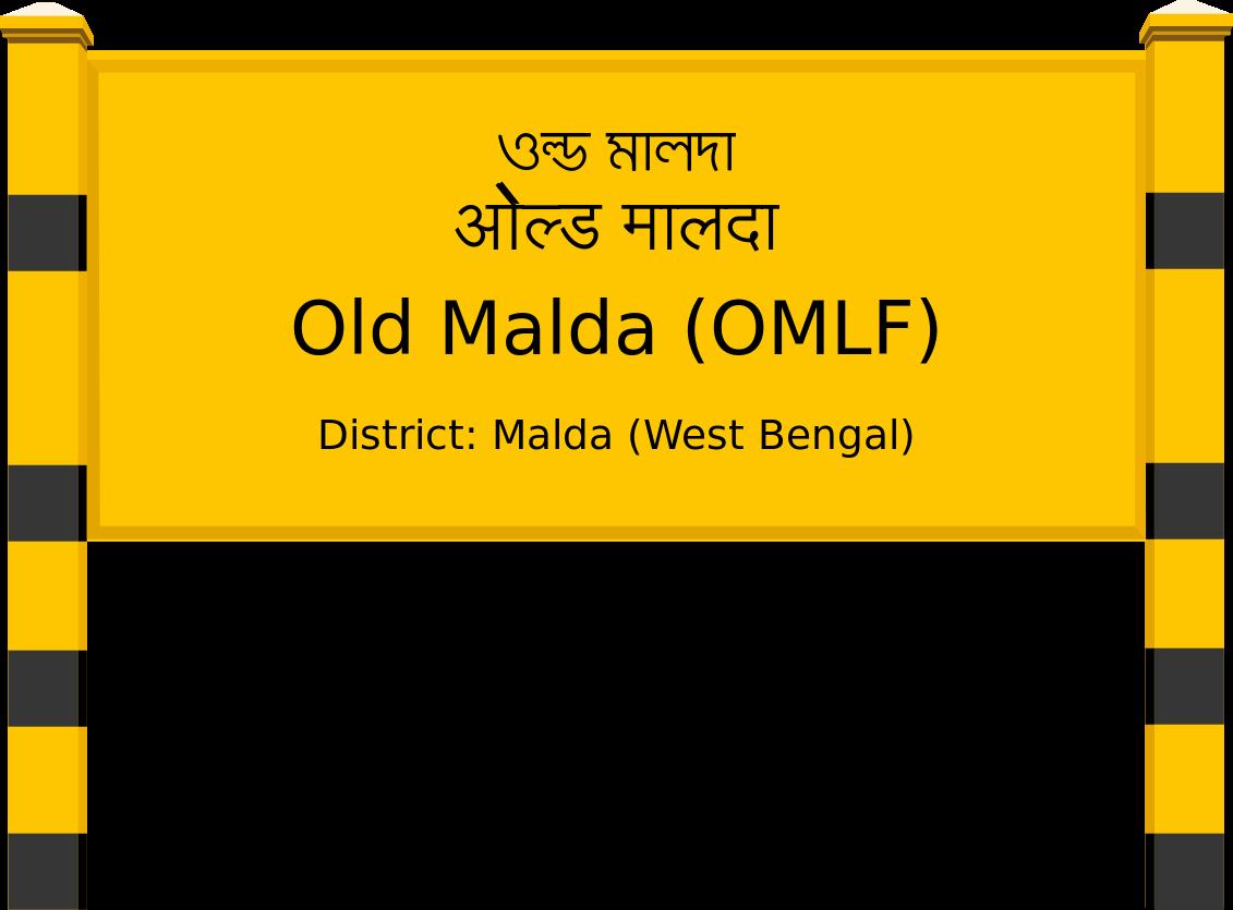 Old Malda (OMLF) Railway Station