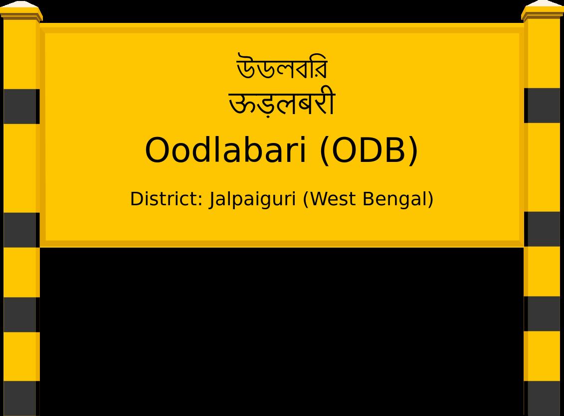 Oodlabari (ODB) Railway Station