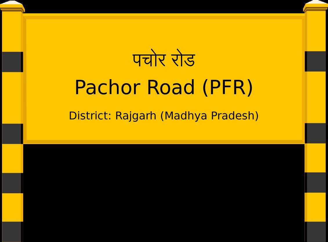 Pachor Road (PFR) Railway Station