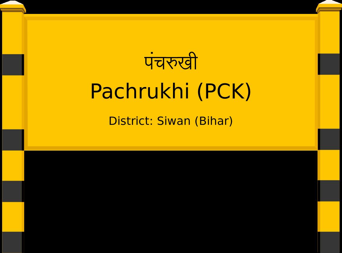 Pachrukhi (PCK) Railway Station