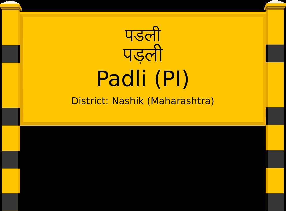 Padli (PI) Railway Station
