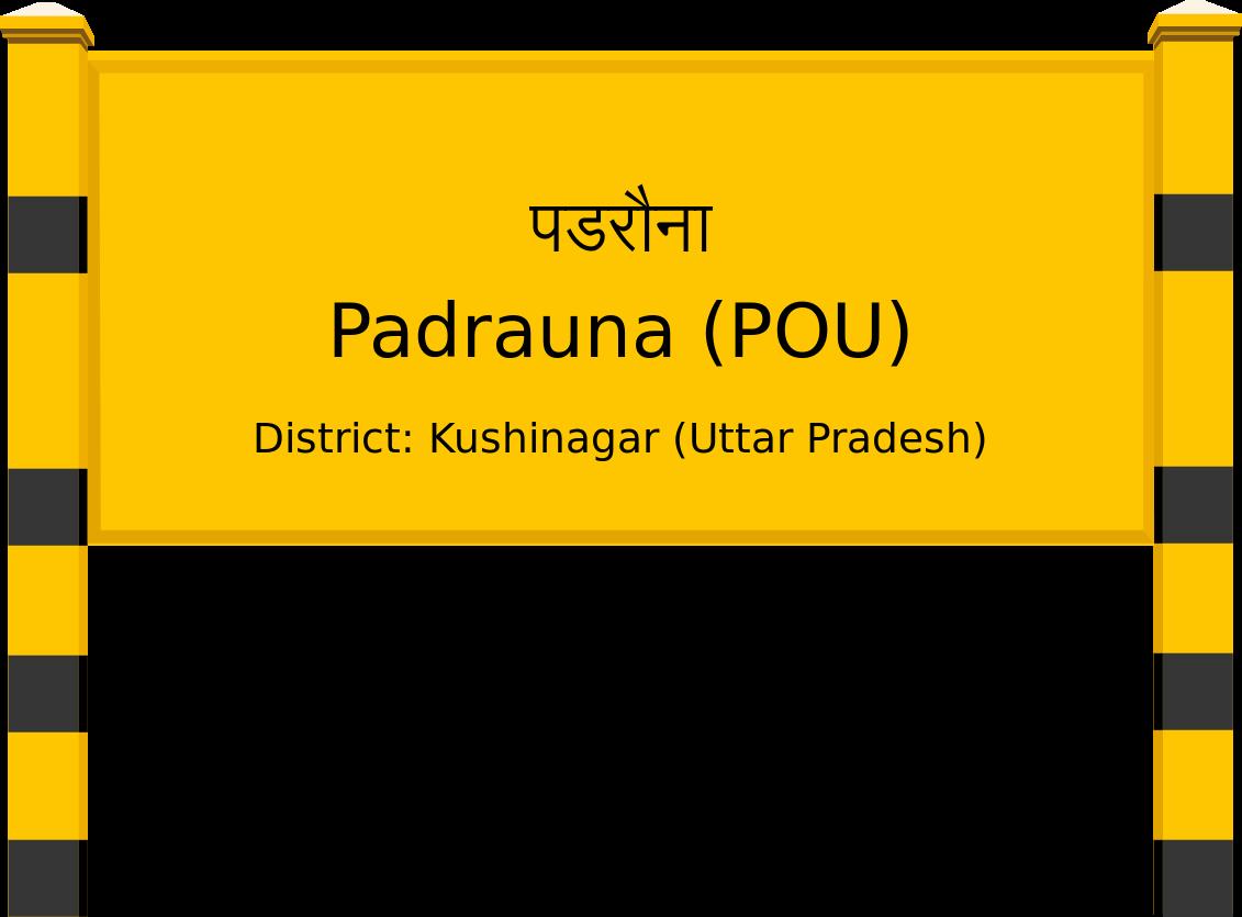 Padrauna (POU) Railway Station