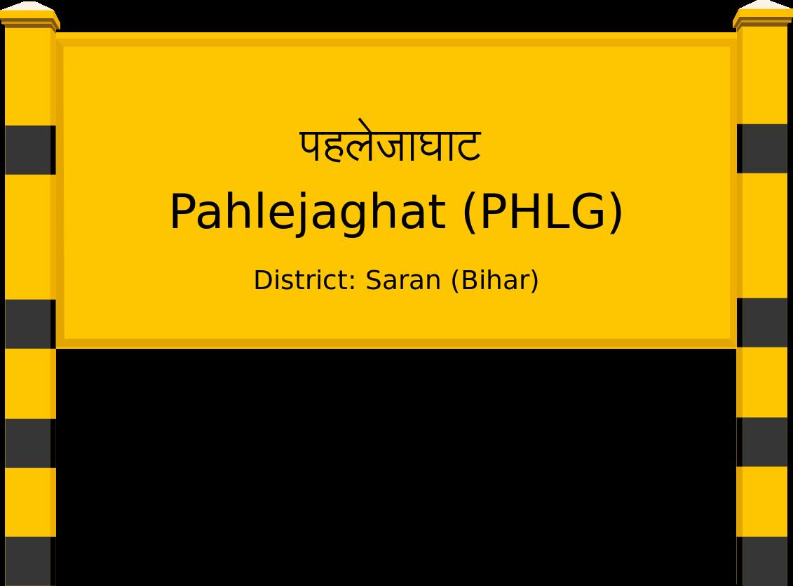 Pahlejaghat (PHLG) Railway Station