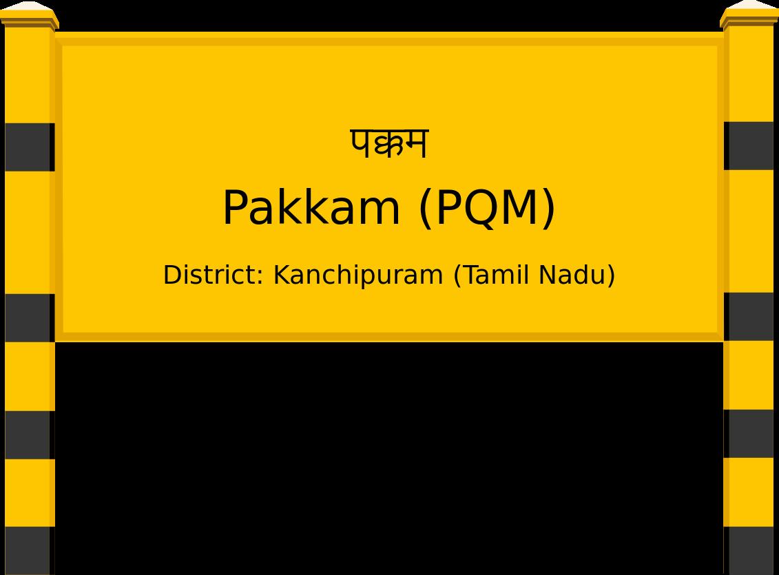Pakkam (PQM) Railway Station