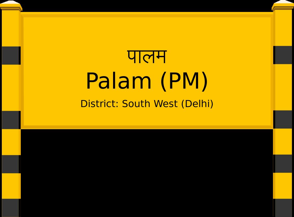 Palam (PM) Railway Station