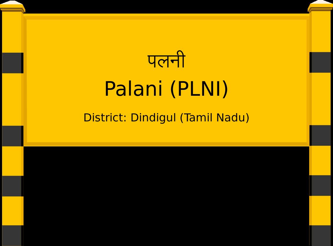 Palani (PLNI) Railway Station