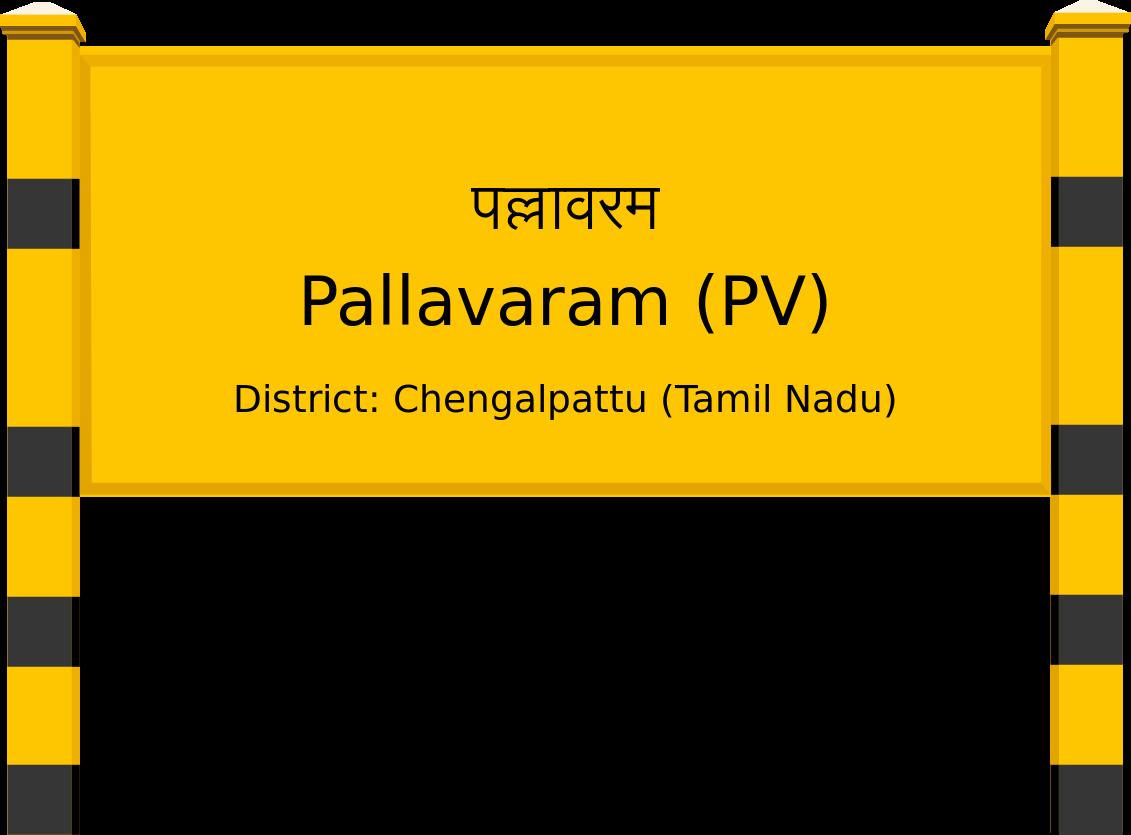 Pallavaram (PV) Railway Station