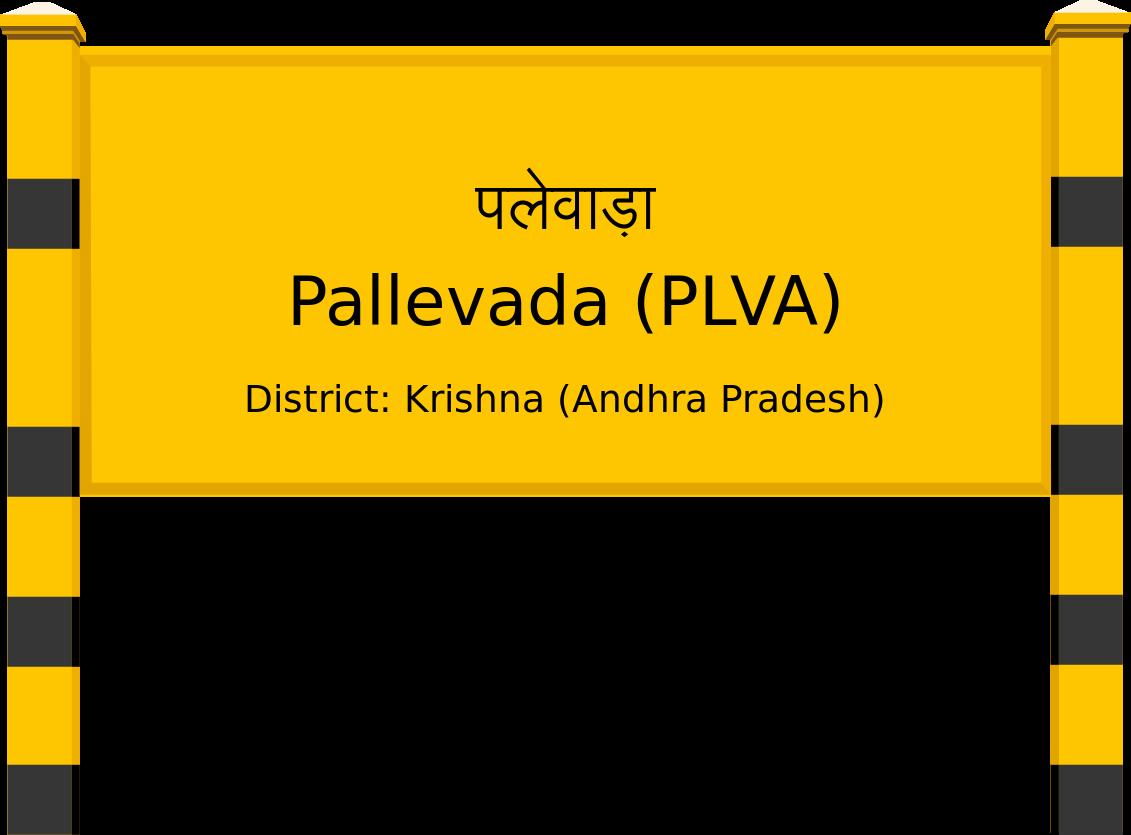 Pallevada (PLVA) Railway Station