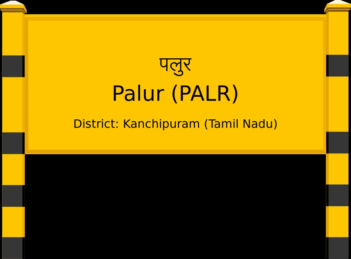 Palur (PALR) Railway Station
