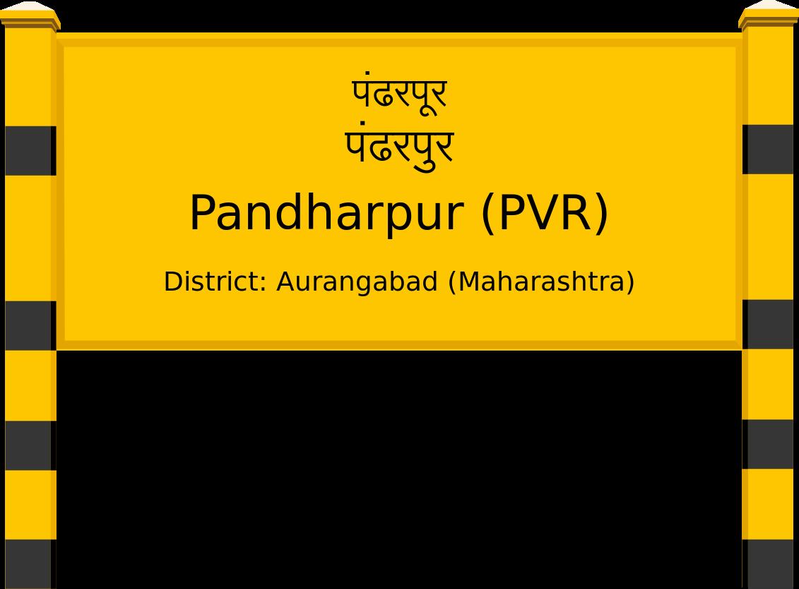 Pandharpur (PVR) Railway Station