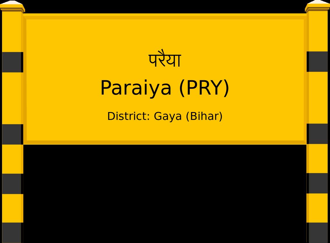 Paraiya (PRY) Railway Station