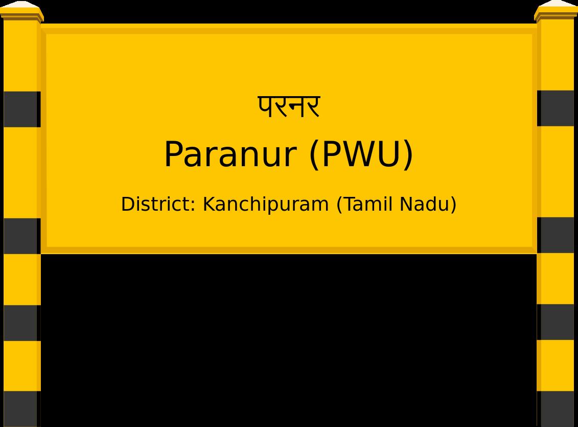 Paranur (PWU) Railway Station