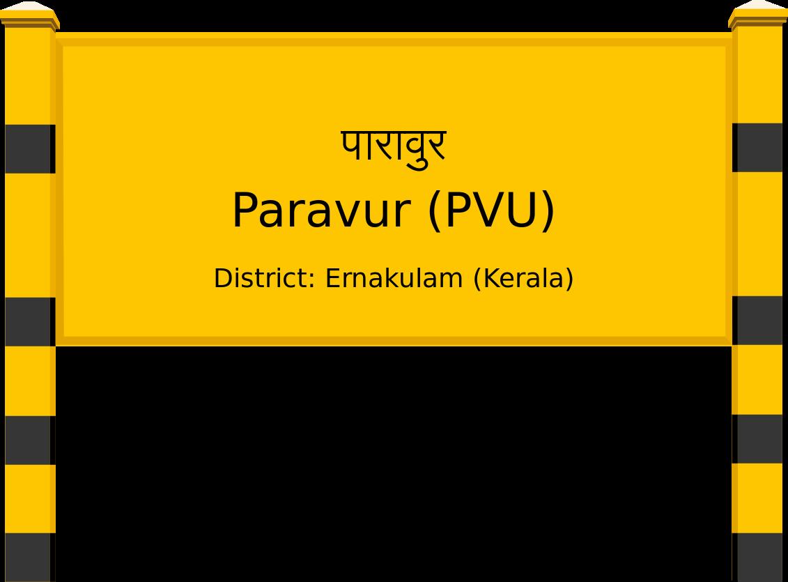 Paravur (PVU) Railway Station