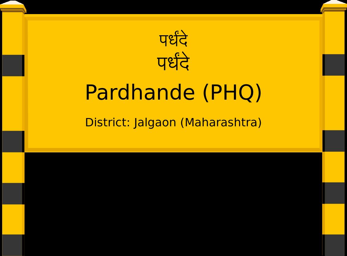 Pardhande (PHQ) Railway Station