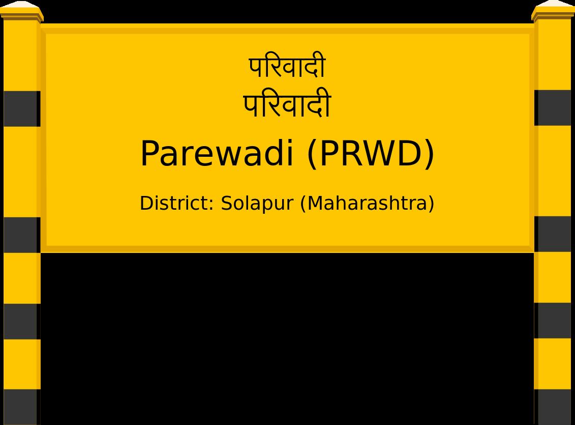 Parewadi (PRWD) Railway Station