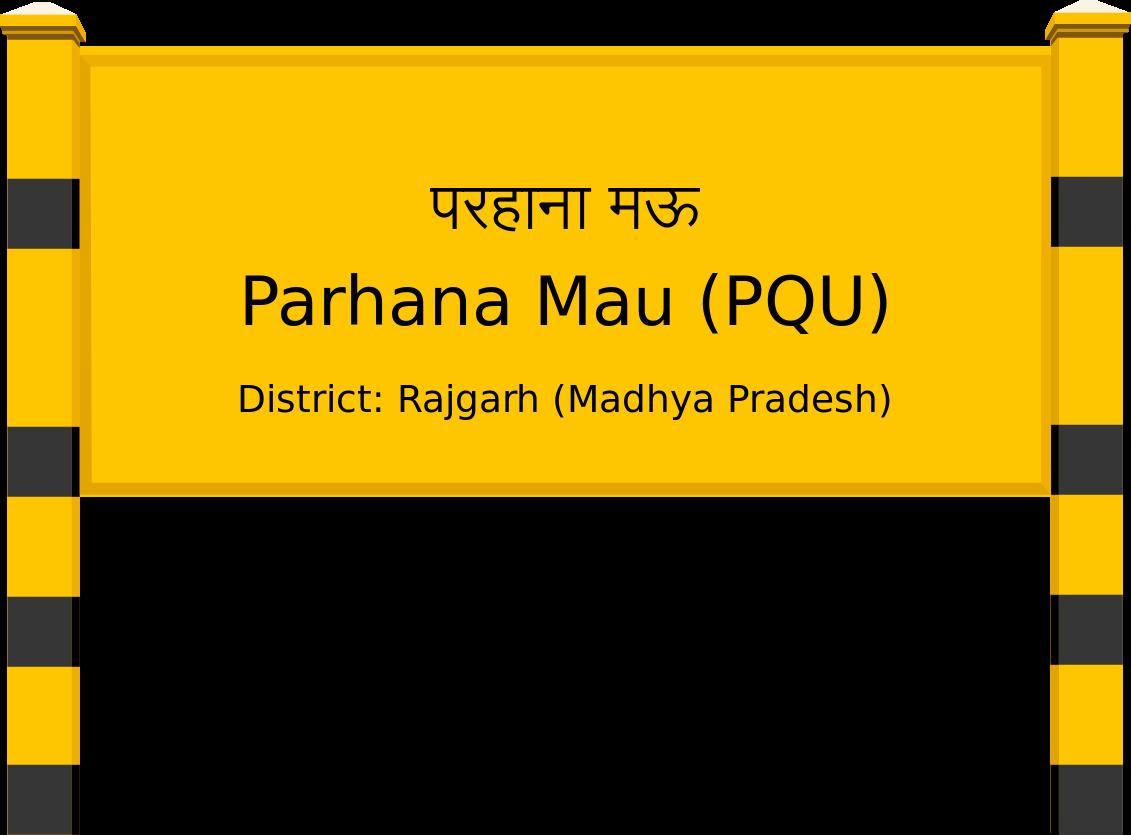 Parhana Mau (PQU) Railway Station