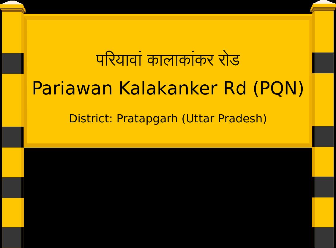Pariawan Kalakanker Rd (PQN) Railway Station
