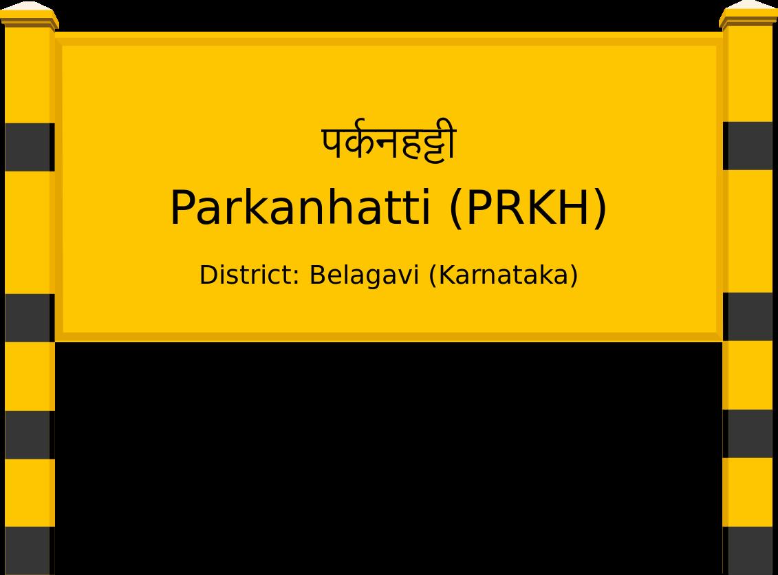Parkanhatti (PRKH) Railway Station