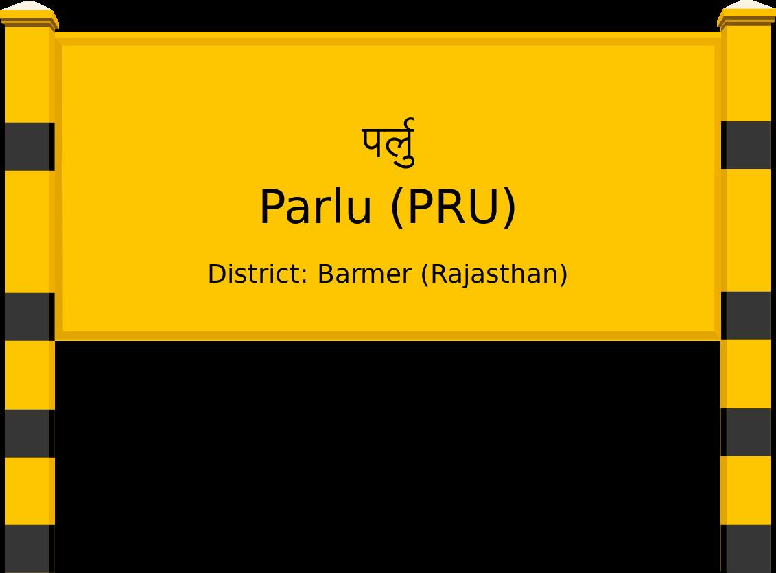 Parlu (PRU) Railway Station