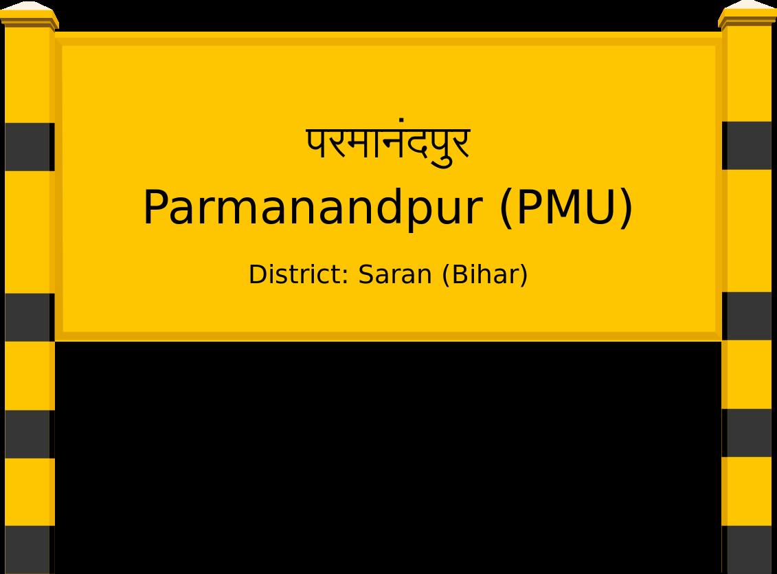 Parmanandpur (PMU) Railway Station