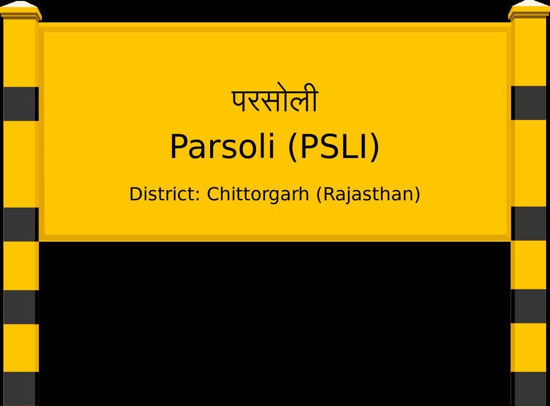 Parsoli (PSLI) Railway Station