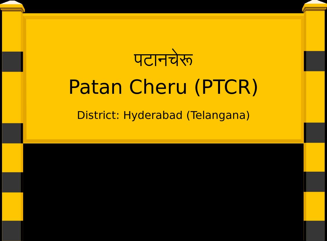 Patan Cheru (PTCR) Railway Station