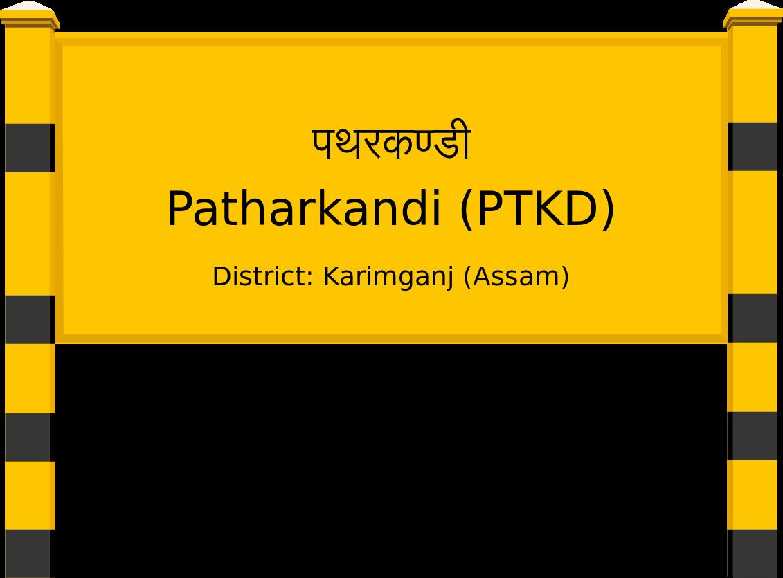 Patharkandi (PTKD) Railway Station